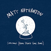 Christmas (Baby Please Come Home) / River by Matt Nathanson