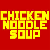 Chicken Noodle Soup (Instrumental) by Kph