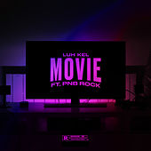 Movie (feat. PnB Rock) de Luh Kel