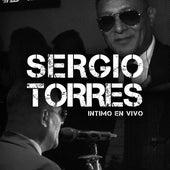 Íntimo de El Sergio Torres