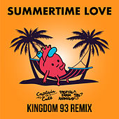 Summertime Love (Kingdom 93 Remix) de Captain Cuts