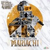 Mis Favoritas Con Mariachi von Edwin Luna y La Trakalosa de Monterrey