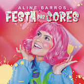 Festa das Cores de Aline Barros