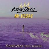 Castaway (Don't Leave Me) de Mr. Vegas