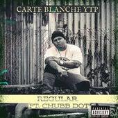 Regular (feat. Chubb Dot) von Carte Blanche YTP