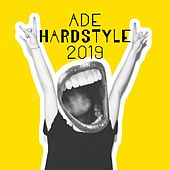 ADE Hardstyle 2019 by Various Artists