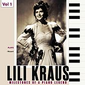 Milestones of a Piano Legend: Lili Kraus, Vol. 1 de Lili Kraus