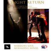 Warrior's Soul / Misleading Minds von Slight Return