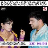 Khasma Nu Khaneya von Bob Singh