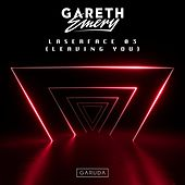 Laserface 03 (Leaving You) von Gareth Emery