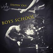 Steppin' Out de Boys School