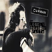 The Lonely Road of Faith de Curran