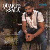 Quarto e Sala by Dilsinho