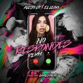 No Respondes (Remix) [feat. Alejo Lit] by Lego