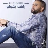 Rahoum Y'goulou de Bilal Sghir