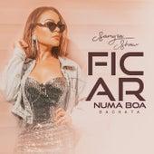 Ficar Numa Boa (Bachata) de Samyra Show