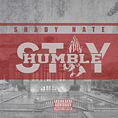 Stay Humble by Shady Nate
