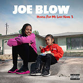 Hustle for My Last Name 3 de Joe Blow