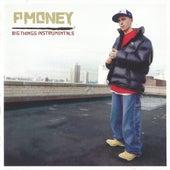 Big Things Instrumentals de P-Money