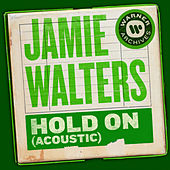 Hold On (Acoustic) de Jamie Walters