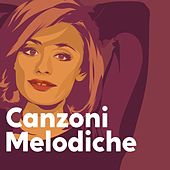 Canzoni melodiche de Various Artists