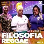 Filosofia Reggae no Estúdio Showlivre, Vol. 2 (Ao Vivo) de Filosofia Reggae