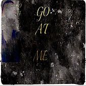 Go at Me (Goat) by Cabrera