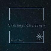 Christmas Citalopram by Jennifer Juan