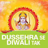 Dussehra Se Diwali Tak by Various Artists