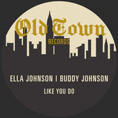 Like You Do: The Old Town EP de Buddy Johnson