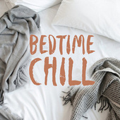 Bedtime Chill de Various Artists