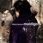 Maldigo de Liliana Herrero