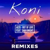Out Of Love (Remixes) di Koni