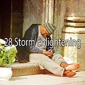 28 Storm Enlightening by Rain Sounds and White Noise