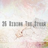 26 Riding the Storm by Rain Sounds Nature Collection