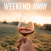 Weekend Away von Various Artists