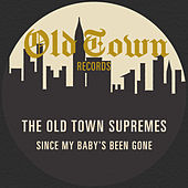 Since My Baby's Been Gone: The Old Town EP de The Supremes