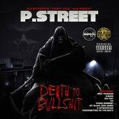 Death to Bullshit (Deluxe Edition) de P Street