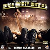 Come Party with Us de Demon Assassin