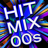 Hit Mix 00's by Various Artists
