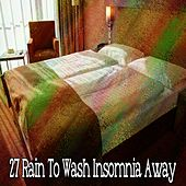 27 Rain to Wash Insomnia Away by Thunderstorms