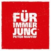 Für immer jung (Radio Edit) von Peter Maffay