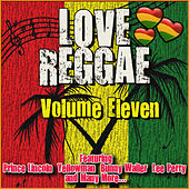 Love Reggae: Volume Eleven de Various Artists