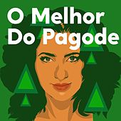 O melhor do Pagode by Various Artists