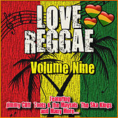 Love Reggae: Volume Nine de Various Artists