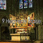 9 Heavenly Praise de Traditional