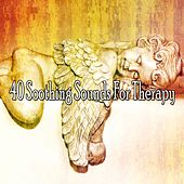 40 Soothing Sounds for Therapy von S.P.A