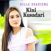 Kini Kusadari by Nella Kharisma