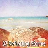 33 Reflecting Storms de Thunderstorm Sleep
