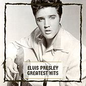 Greatest Hits by Elvis Presley